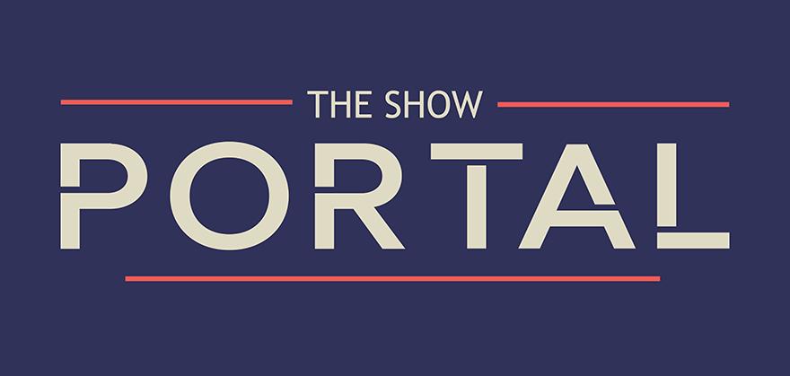 The Show Portal